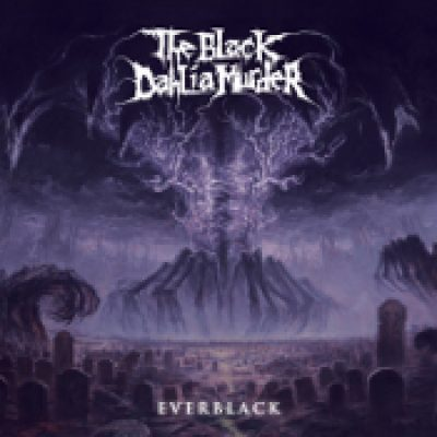 THE BLACK DAHLIA MURDER: Everblack