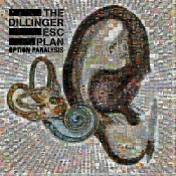 THE DILLINGER ESCAPE PLAN: Option Paralysis