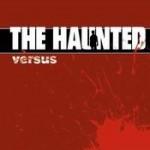 THE HAUNTED: Versus