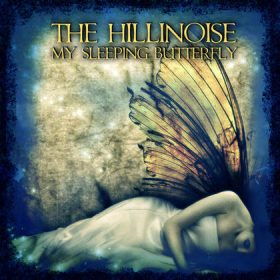 THE HILLINOISE: My Sleeping Butterfly [EP]