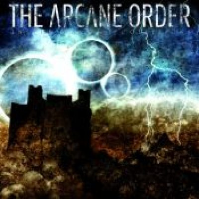 THE ARCANE ORDER: In The Wake Of Collisions