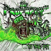 THE PROPHECY 23: …To The Pit