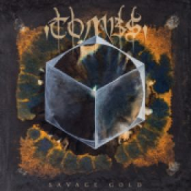 TOMBS: Savage Gold