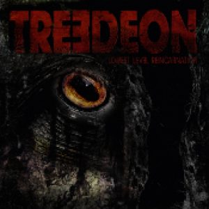 TREEDEON: Lowest Level Reincarnation