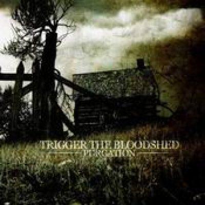 TRIGGER THE BLOODSHED: Purgation