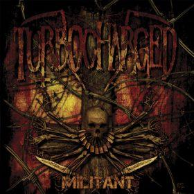 TURBOCHARGED: Militant