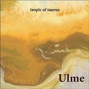 ULME: Songausschnitt vom neuen Album ´Tropic Of Taurus´