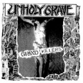 UNHOLY GRAVE: Grind Killers