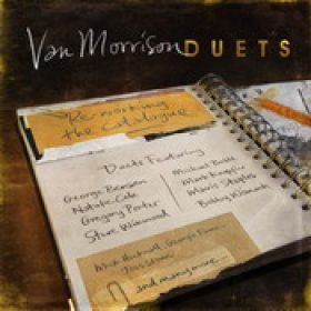 VAN MORRISON: Duets: Re-Working The Catalogue