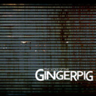 GINGERPIG: Ways Of The Gingerpig