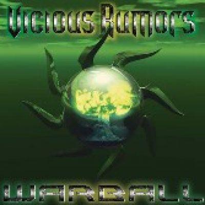 VICIOUS RUMORS: Warball