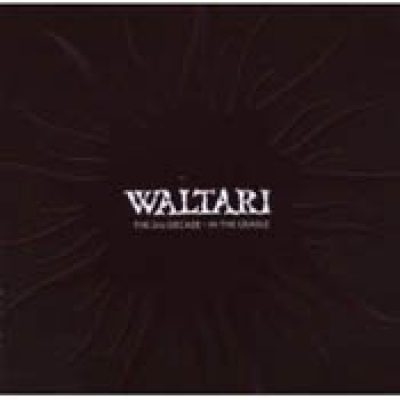 WALTARI: The 2nd Decade – in the Cradle