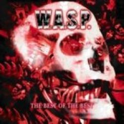 W.A.S.P.: The Best Of The Best [2-CD]