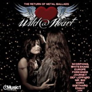 WILD @ HEART: The Return Of Metal Ballads [Doppel-CD]