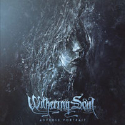 WITHERING SOUL: Adverse Portrait