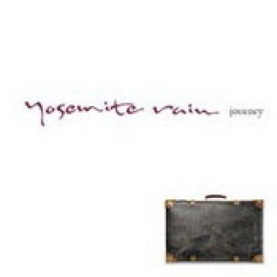 YOSEMITE RAIN: Journey [Eigenproduktion]
