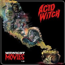 ACID WITCH: Midnight Movies [EP]