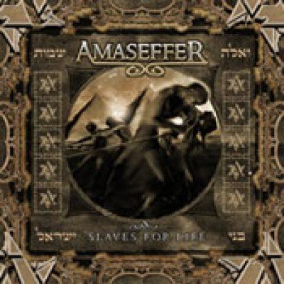 AMASEFFER: Slaves For Life