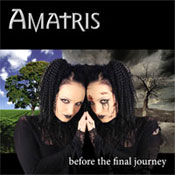 AMATRIS: Before The Final Journey