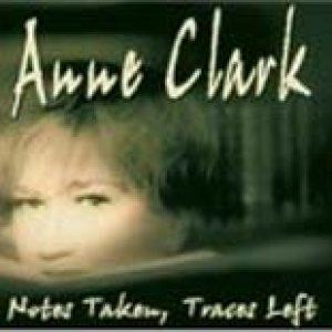 ANNE CLARK: Notes Taken, Traces Left