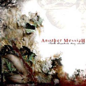 ANOTHER MESSIAH: Dark Dreams, My Child [Eigenproduktion]