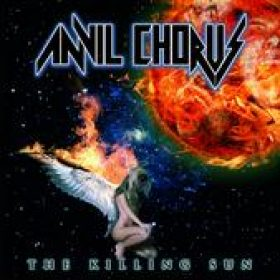 ANVIL CHORUS: The Killing Sun [US-Import]