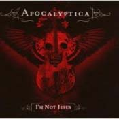 APOCALYPTICA: I'm Not Jesus (Single)