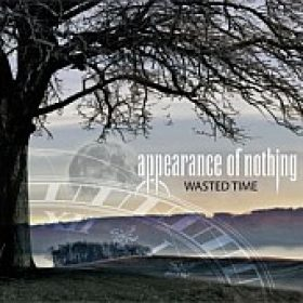 APPEARANCE OF NOTHING: Wasted Time