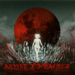 ASHES TO EMBER: Introducing the End [Eigenproduktion]