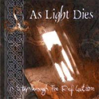 AS LIGHT DIES: A Step Through The Reflection