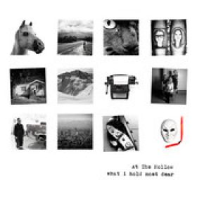 AT THE HOLLOW: What I Hold Most Dear