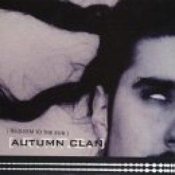 AUTUMN CLAN: Requiem To The Sun