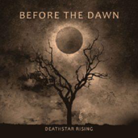 BEFORE THE DAWN: Deathstar Rising