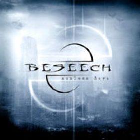 BESEECH: Sunless Days