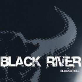 BLACK RIVER: Black`n´Roll