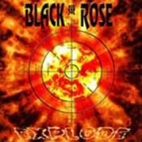 BLACK ROSE: Explode
