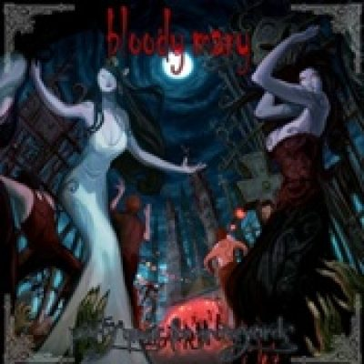 BLOODY MARY: Party Music For Graveyards