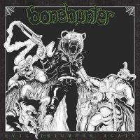 BONEHUNTER: Evil Triumphs Again