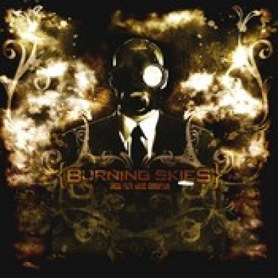 BURNING SKIES: Greed. Filth. Abuse. Corruption