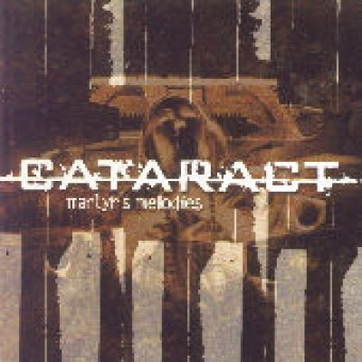 CATARACT: Martyr´s Melodies