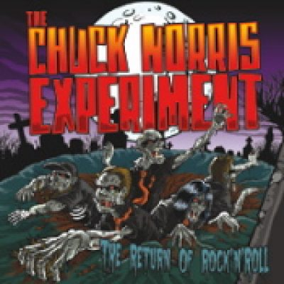 THE CHUCK NORRIS EXPERIMENT: The Return of Rock´n´Roll