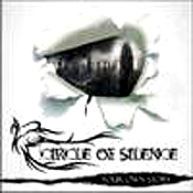 CIRCLE OF SILENCE: Your Own Story [Eigenproduktion]