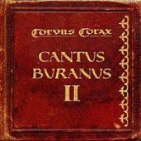 CORVUS CORAX: Cantus Buranus II