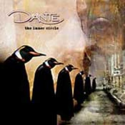 DANTE: The Inner Circle [Eigenproduktion]