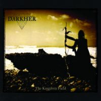 """DARKHER: Details zur EP """"The Kingdom Field"""""""