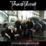 DAWN OF DESTINY: Demo 2006 [Eigenproduktion]