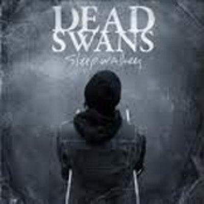 DEAD SWANS: Sleepwalkers