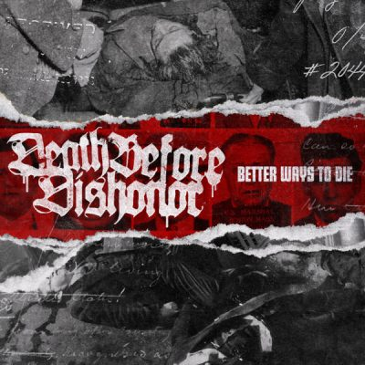 DEATH BEFORE DISHONOR: Better Ways To Die