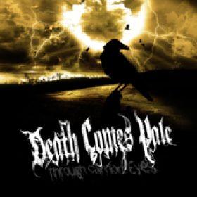 DEATH COMES PALE: Through Carrion Eyes [EP] [Eigenproduktion]