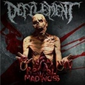DEFILEMENT: Revel in Madness
